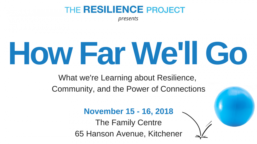 Resilience Summit: How Far We'll Go from @BounceForwardWR @ The Family Centre