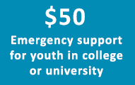 $50 Emergency support for youth in college or university